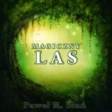 Magiczny Las – podróż medytacyjna