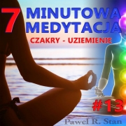 Czakry – UZIEMIENIE. 7-MINUTOWA MEDYTACJA #13