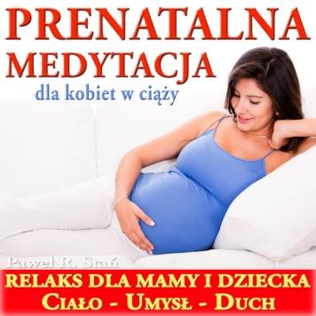 Sposób na stres w ciąży - Medytacja Prowadzona dla Kobiet w Ciąży