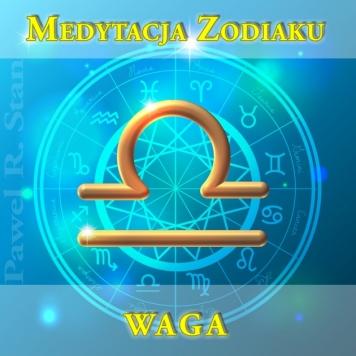 WAGA - medytacja prowadzona Zodiaku