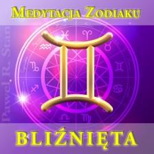 BLIŹNIĘTA – Medytacja Zodiaku (medytacja prowadzona)
