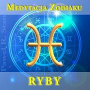 RYBY – Medytacja Zodiaku (medytacja prowadzona)