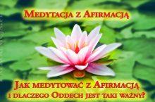 Medytacja i afirmacja – jak medytować z afirmacją i oddechem