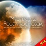 Medytacja z Podświadomością (wersja 2018)