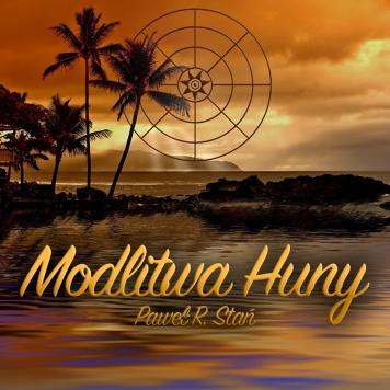 Modlitwa Huny mp3, medytacja HUNY, medytacja prowadzona