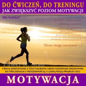 Motywacja do ćwiczeń (medytacja prowadzona dla kobiet)