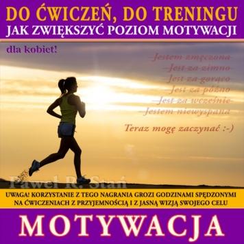 Motywacja do ćwiczeń, motywacja do treningu dla kobiet