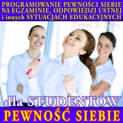 Pewność Siebie dla Studentów (Programowanie Podświadomości)