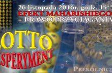 Eksperyment Lotto 2016 – EFEKT MAHARISHIEGO i Prawo Przyciągania