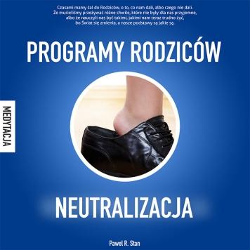 Programy rodzicow - neutralizacja