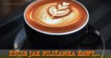 Życie jak filiżanka kawy | przypowieść