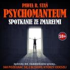 PSYCHOMANTEUM – Spotkanie ze Zmarłymi (medytacja prowadzona)