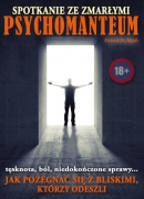 PSYCHOMANTEUM – kontakt ze zmarłą osobą (medytacja prowadzona na CD)