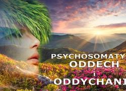 Psychosomatyka: Oddech i Oddychanie – psychosomatyczne znaczenie chorób narządów oddechu