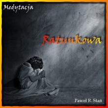 Medytacja Ratunkowa – sposób na depresję (medytacja prowadzona)