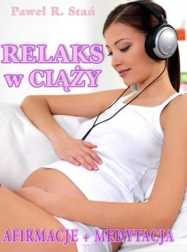 Relaks w ciąży