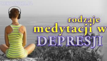 Depresja i medytacja: rodzaje medytacji w leczeniu depresji