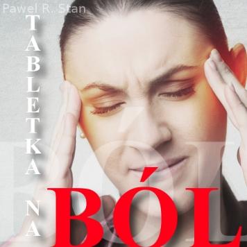 Jak pozbyć się bólu? Hipnotyczna tabletka od bólu