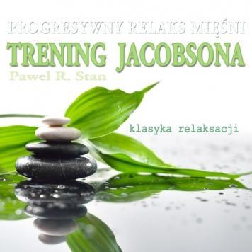 Trening Jacobsona - progresywna relaksacja mięśni mp3