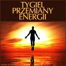 Tygiel Przemiany Energii (podświadomość – zmiana wzorców)